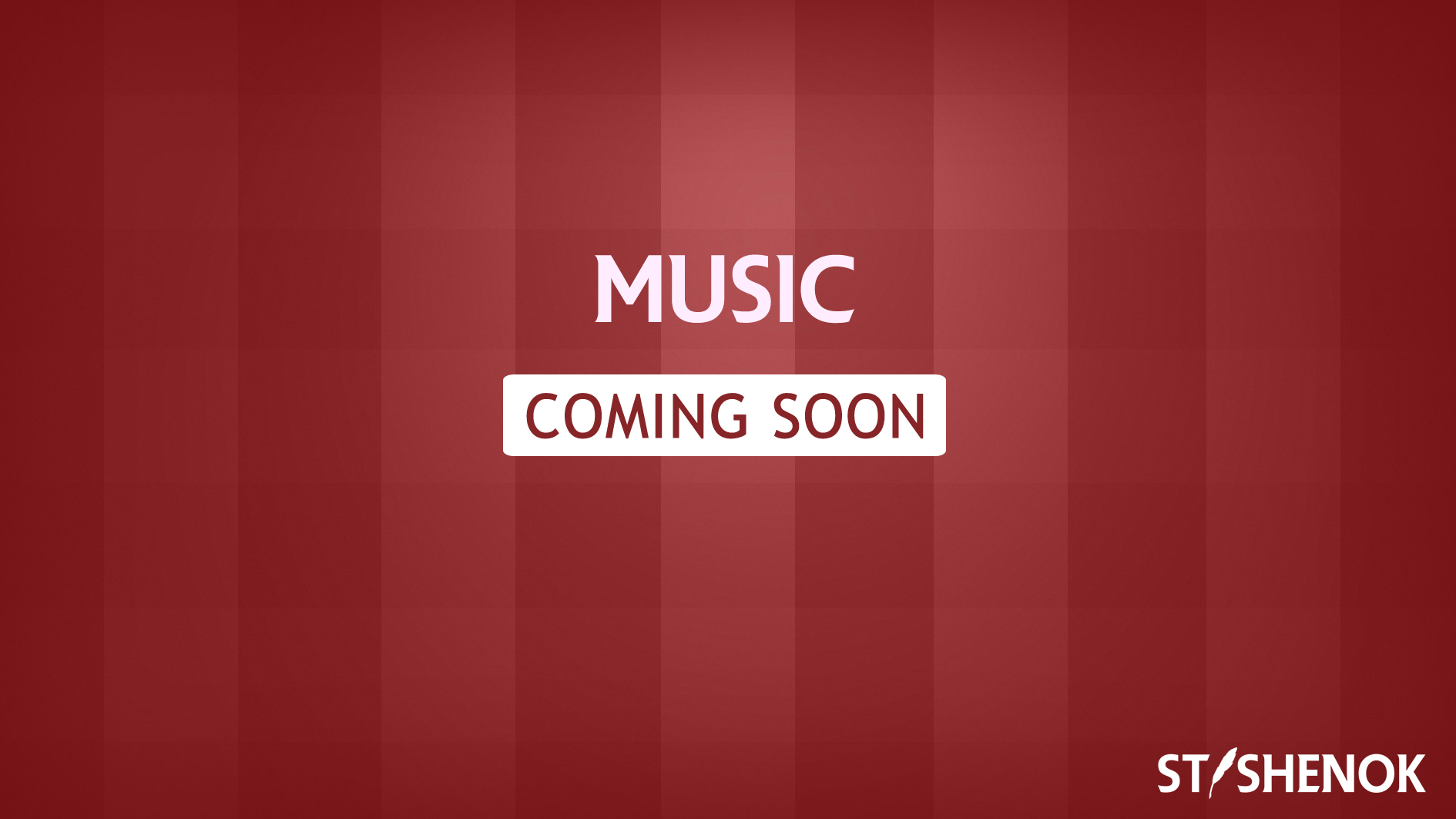 Stishenok Music Coming Soon